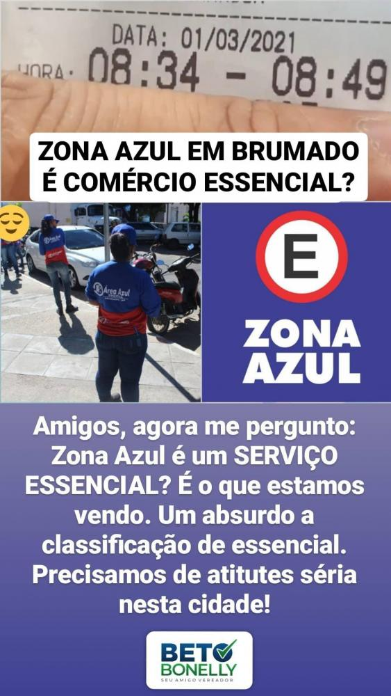 VEREADOR CRITICA E QUESTIONA  SE A  ZONA AZUL EM BRUMADO É SERVIÇO ESSENCIAL PARA  ESTAR FUNCIONADO.