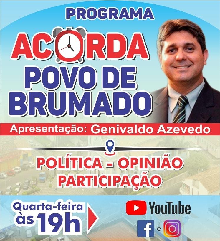 Hoje vai ar a 7º edição do PROGRAMA ACORDA POVO DE BRUMADO